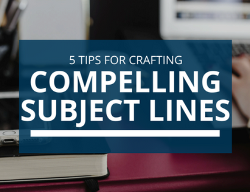 5 Tips For Crafting Compelling Subject Lines